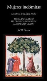 Mujeres indómitas - Carrera, José M.