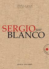 Ficciones 2000-2011 - Blanco, Sergio