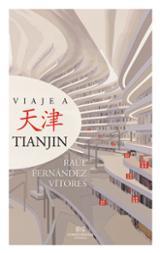 Viaje a Tianjin - Fernández Vítores, Raul
