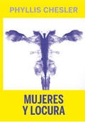 Mujeres y locura - Chesler, Phyllis