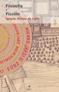 Filosofía y ficción - Gómez de Liaño, Ignacio