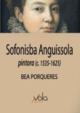 Sofonisba Anguissola pintora 1535-1625