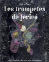 Les trompetes de Jericó - Zürn, Jerica