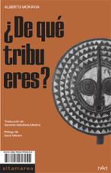 ¿De qué tribu eres?