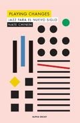 Jazz para el nuevo siglo - Chinen, Nate