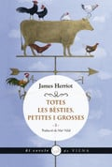 Totes les bèsties petites i grosses I - Herriot, James