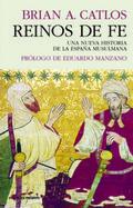 Reinos de fe - Catlos, Brian A.