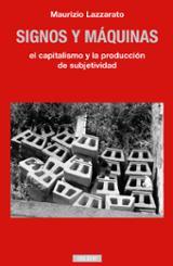 Signos y máquinas - Lazzarato, Maurizio