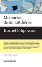 Memorias de un antihéroe - Filipowicz, Kornel