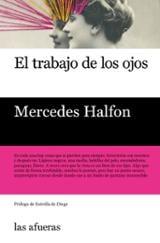 El trabajo de los ojos - Halfon, Mercedes