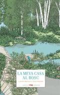 La meva casa al bosc - Bourget, Laetitia