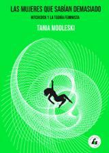 Las mujeres que sabían demasiado - Modleski, Tania
