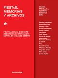Fiestas, memorias y archivos. Política sexual disidente y resiste - Berzosa, Alberto (ed.)