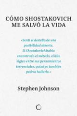 Como Shostakovich me salvó la vida - Johnson, Stephen
