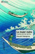 La mujer pulpo. Cuentos del mar del Sur - Nakajima, Atsushi