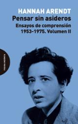 Pensar sin asideros: Ensayos de comprensión, 1953-1975. Volumen I
