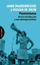 Feminismo: breve introducción a una ideología política