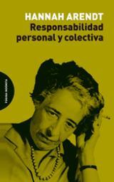 Responsabilidad personal y colectiva - Arendt, Hannah