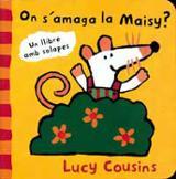 On s´amaga la Maisy?