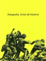 Fotografía. Crisis de historia