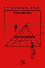 Las indagaciones - Bueno Vera, Carlos