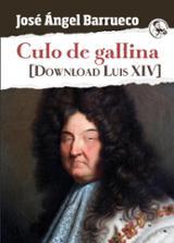 Culo de gallina. Dowland Luis XIV - Barrueco, José Ángel