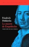 La muerte de Empédocles - Hölderlin, Friedrich