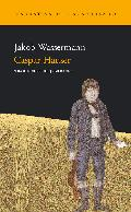 Caspar Hauser - Wassermann, Jakob
