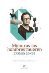 Mientras los hombres mueren - Conde, Carmen