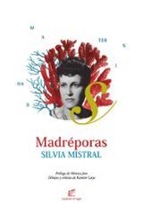 Madréporas - Mistral, Silvia