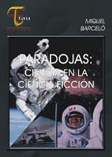 Paradojas: ciencia en la ciencia ficción