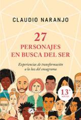 27 personajes en busca del ser - Naranjo, Claudio
