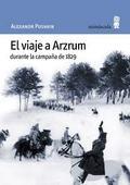 El viaje a Arzrum durante la campaña de 1829 - Pushkin, Alexander