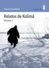 Relatos de Kolimá, vol.1 - Shalamov, Varlam