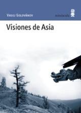 Visiones de Asia - Golovanov, Vassili