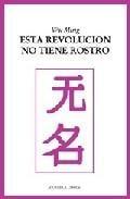 Esta revolución no tiene rostro: escritos sobre literatura, catás