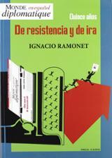 Quince años de resistencia y de ira