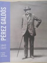 Pérez Galdós (1843-1920) - López Mondéjar, Publio