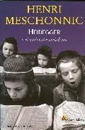 Heidegger o el nacional-esencialismo - Meschonnic, Henri