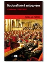 Nacionalisme i autogovern. Catalunya, 1980-2003