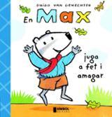 En Max juga a fet i amagar