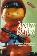 El asalto a la cultura.- Corrientes utópicas desde el Letrismo al Class War - Home, Stewart