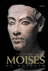 Moisés el Egipcio - Assmann, Jan