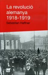 La revolució alemanya 1918-1919 - Haffner, Sebastian