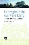 La tragèdia de Cal Pere Llarg