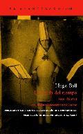 La huida del tiempo (un diario), con el primer Manifiesto Dadá - Ball, Hugo