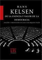 De la esencia y valor de la democracia - Kelsen, Hans