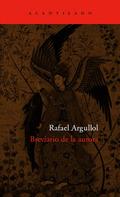 Breviario de la aurora - Argullol, Rafael