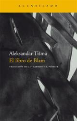 El libro de Blam - Tisma, Aleksandar
