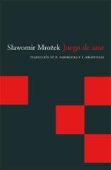 Juego de azar - Mrozek, Slawomir